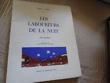 Charles AGNIEL LES LABOUREURS DE LA NUIT - PRIX CHATRIAN. LA LAMBRUSQUE. 1965.