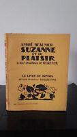 Andre Beaunier- Suzanne Y El Plaisir - 1926 - Edición Artheme Fayard