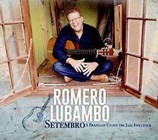 "ROMERO LUBAMBO CD - "" Setembro "" - Sunnyside, 2015 - Bossa Nova, Guitar Solos NM"