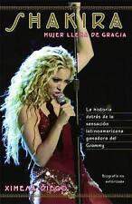 NEW Shakira: Woman Full of Grace (Spanish Edition) by Ximena Diego