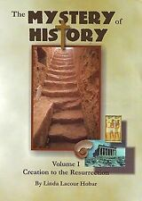 Mystery of History: The Mystery of History, Volume 1 : Creation to the...bub
