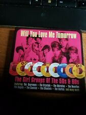 Will You Love Me Tomorrow: The Girl Groups of 50s & 60s by Various Artists (CD,