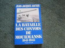 Jean-Jacques ANTIER: la bataille des convois de Mourmansk 1941-1945