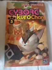 Cyborg Kurochan, Tome 5 Naoki Yokouchi  PIKA MANGA