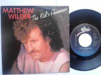 """Matthew Wilder / The Kid's American 7"""" Vinyl Single 1983 mit Schutzhülle"""