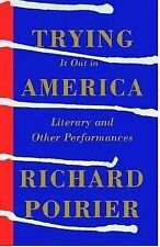 USED (GD) Trying It Out in America: Literary and Other Performances by Richard P