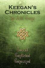 Keegan's Chronicles: By Julia Crane