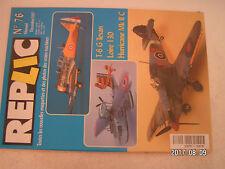 ** Revue Replic n°76 Loire 130 / North American T-6 G Texan / Hurricane Mk II c