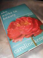 NEW, She Walks In Beauty: A Woman's Journey Through Poems. Caroline Kennedy.