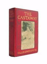 The Castaway - antiquarian first edition from 1904 with illustrations by Christy
