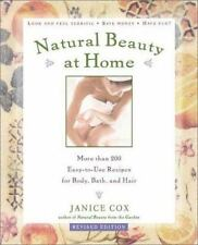 Natural Beauty at Home: More Than 250 Easy-to-Use Recipes for Body, Bath, and Ha