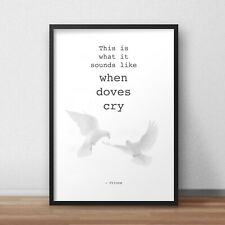 Prince Rogers Nelson When Doves Cry Art Print Fan Gift Song Lyrics Quote Poster