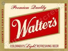 "WALTER'S BEER LABEL 9"" x 12"" SIGN"