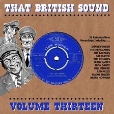 THAT BRITISH SOUND - VOLUME 13 - RARE UK ROCKERS -HEAR SELECTED TRACKS.