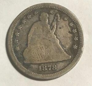 1878-cc  Liberty Seated quarter  , VG /F Scarce