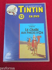 DVD N° 12 Les aventures de TINTIN / Le Crabe aux Pinces d'Or / NEUF Sous Blister