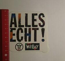 Aufkleber/Sticker: Wit Boy Alles echt (241116163)