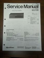 Quasar Service Manual for Model BS109 Power Amplifier