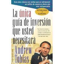 La Unica Guia de Inversion Que Usted Necesitara by Andrew Tobias (1999,...