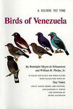 A GUIDE TO THE BIRDS OF VENEZUELA., Schauensee, Rodolphe Meyer de & William H. P