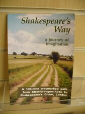 Shakespeare's Way, a Journey of Imagination (146-mile path) by Peter Titchmarsh