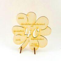 40 Geburtstag Kleeblatt mit Glückwünsche, Geburtstagsgeschenk Jubiläum Holz 11cm