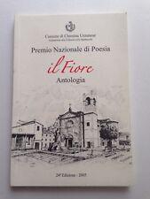 Il Fiore Antologia Premio Nazionale di Poesia Comune di Chiesina Uzzanese
