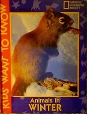 Animals In Winter (Kids Want to Know)