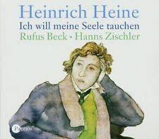 Heinrich Heine - Ich will meine Seele tauchen Rufus Beck Hans Zischler Audiobook