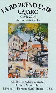 CHARLES J-F  étiquette de vin 17° Salon BD CAJARC 2014 CAHORS Domaine de Paillas