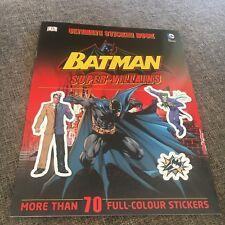 NEW, ULIMATE STICKER BOOK. BATMAN. SUPER-VILLIANS. 70 STICKERS. 9781409338796