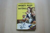VINTAGE LADYBIRD BOOK - Magnets, Bulbs and Batteries  - 621 - 2'6