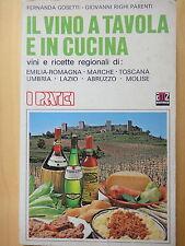 1980-IL VINO A TAVOLA E IN CUCINA-F.GOSETTI e G.RIGHI PARENTI-CENTRO ITALIA