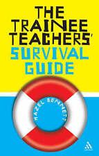 The Trainee Teachers' Survival Guide by Hazel Bennett (Paperback, 2006)