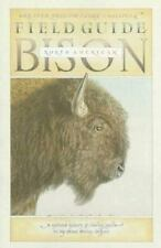 Field Guide to the North American Bison Sasquatch Field Guide Series
