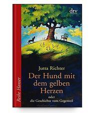 Der Hund mit dem gelben Herzen von Jutta Richter * Taschenbuch Neu