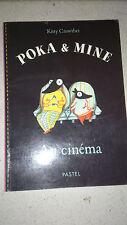 Poka & Mine : Au cinéma - KITTY CROWTHER