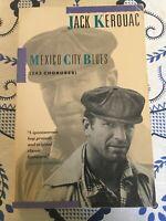 Mexico City Blues: 242 Choruses by Kerouac, Jack