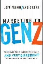 Marketing to Gen Z Rules for Reaching Very Different Generation SIGNED Hardcover