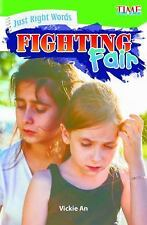 Exploring Reading: Just Right Words : Fighting Fair (Level 3) by Vickie An...