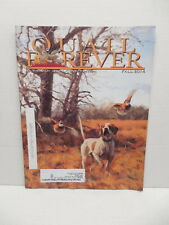 Quail Forever Magazine Jornal Of Conservation Fall 2014 Tall Timber Bobs