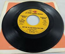 """Electric Prunes Get Me To The World On Time I Had Too Much To Dream Vinyl 45 7"""""""