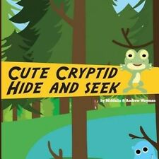 Cute Cryptids Hide and Seek by Wayman, Andrew -Paperback