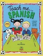 Teach Me Spanish (Paperback and Audio CD): A Musical Journey Through the Day, Ju