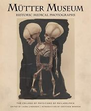 Mutter Museum Historic Medical Photographs: The College of Physicians of Philade