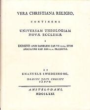 VERA CHRISTIANA RELIGIO by Emanuel Swedenborg-1964 facsimile of 1771 1st Edition