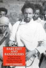 Barefeet & Bandoliers: The Liberation of Ethiopia, Shirreff, David, Thomas Leipe