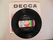 BILL PHILLIPS I'd Be Better off Without You / Wanted DECCA RECORDS 45