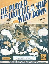 He Played His Ukulele As the Ship Went Down 1932 Sheet Music