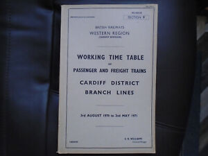 B.R. (W) Working Time Table. Cardiff District Branch Lines. Sec 9. 1970 - 71.